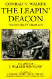 Book Cover: The Leapin' Deacon: The Soldier's Chaplain by Conrad N. Walker & J. Walker Winslow